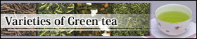 Varieties of Green tea